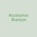 Accesorios Branson