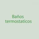 Baños Termostaticos