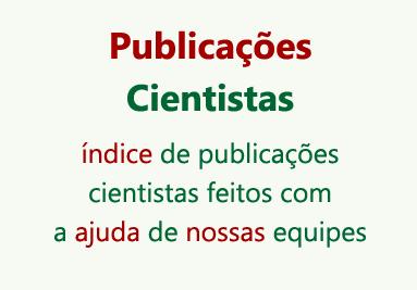 Publicações Cientistas índice de publicações cientistas feitos com a ajuda de nossas equipes